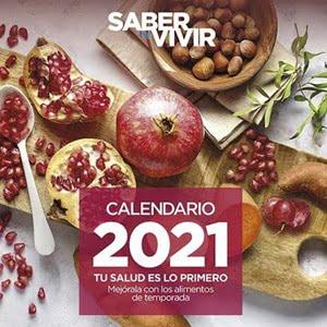 Saber vivir, calendario 2021 Regalos revistas enero 2021: comienza el año con fuerza